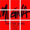 MAITRE GIMS - MI GNA FT. SUPER SAKO, HAYKO
