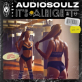 Audiosoulz - It's Alright