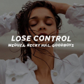 Meduza, Becky Hill, Goodboys - Lose Control