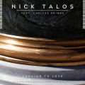 Nick Talos - Looking To Love